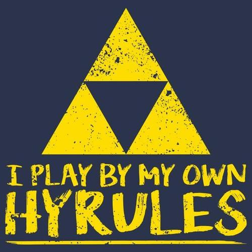 I Play By My Own Hyrules T-Shirt