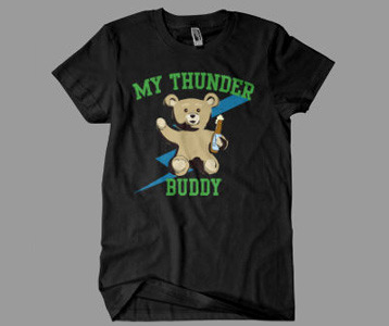 My Thunder Buddy T Shirt Ted Movie
