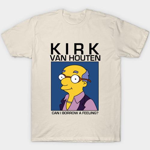 63677e479 Kirk Van Houten Can I Borrow a Feeling T-Shirt - The Simpsons