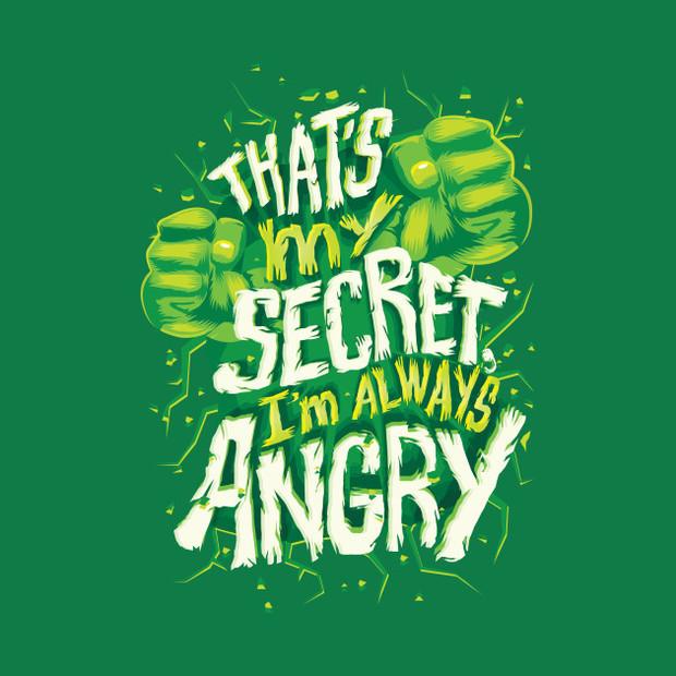 That's My Secret I'm Always Angry Hulk Quote TShirt Stunning Hulk Quotes