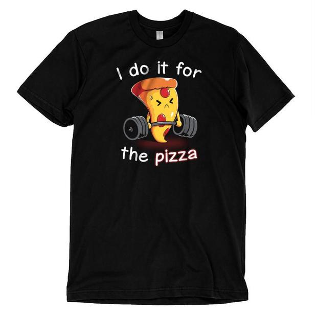 I Do It For the Pizza Workout T-Shirt