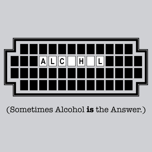 Sometimes Alcohol Is The Answer Wheel Of Fortune T-Shirt