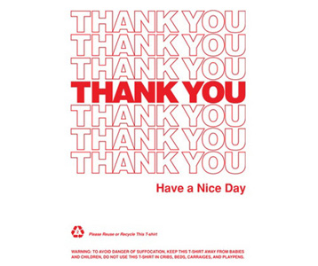 Thank You - Have a Nice Day tee