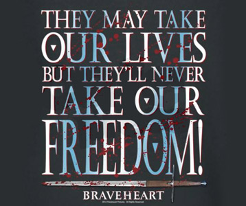 braveheart quotes freedom